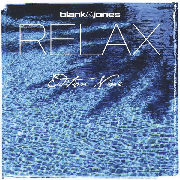 Blank & Jones - Relax Edition Nine (2015)